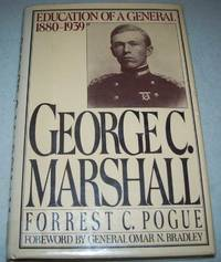 image of George C. Marshall: Education of a General 1880-1939