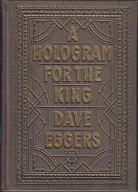 A Hologram For the King,  A Novel