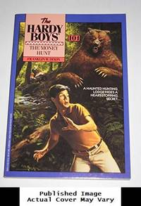 image of The Money Hunt (The Hardy Boys #101)