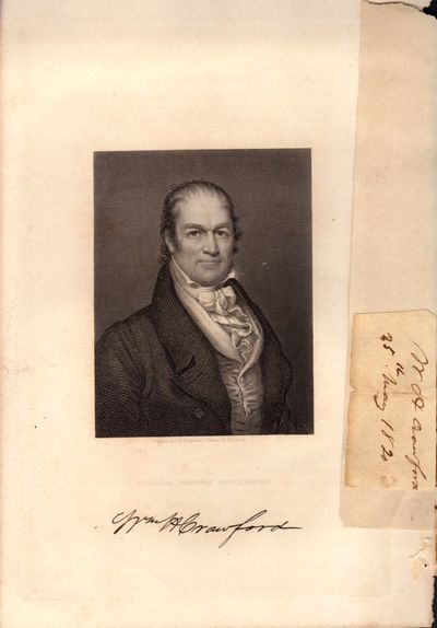 , 1820. Autograph. Very good. May 25, 1820 clipped signature of William H. Crawford. From wikipedia:...
