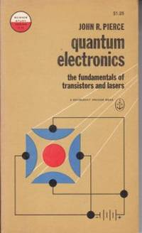 Quantum Electronics - The Fundamentals Of Transistors and Lasers