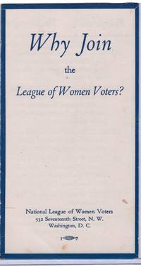 Why Join the League of Women Voters? Single fold leaflet