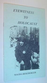 Eyewitness To Holocaust.