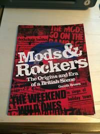 image of Mods & Rockers: The Origins and Era of a British Scene