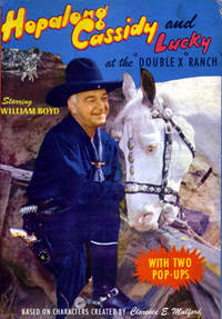 Hopalong Cassidy and Lucky at the Double X Ranch