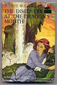 The Discovery at the Dragon's Mouth: A Judy Bolton Mystery: 31