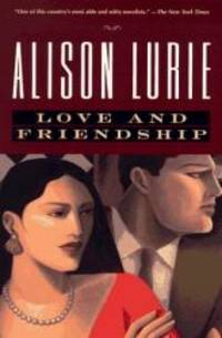 Love and Friendship by Alison Lurie - Paperback - 1997-01-07 - from Books Express and Biblio.com