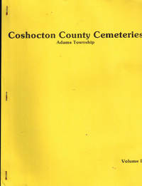 image of Coshocton County ( Ohio ) Cemeteries, Volumes II - VII ( 6 Volumes )