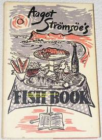 Aagot Strömsöe's Fish Book by Aagot Strömsöe - Hardcover - 1962 - from Nigel Smith Books (SKU: 16071213(916601)-26)
