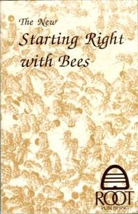 image of The New Starting Right With Bees: A Beginner's Handbook On Beekeeping