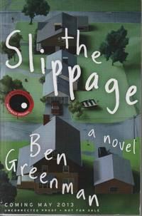 The Slippage: A Novel