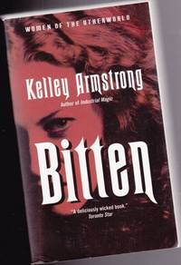 """Bitten ---Sometimes I Get So Hungry!  --1st book in the  """"Women of the Otherworld""""..."""