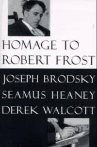 Homage to Robert Frost by Joseph Brodsky - Paperback - 1997-05-01 - from Books Express and Biblio.co.uk