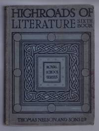 The Royal School Series: Highways of Literature, Book VI - Thoughts and Voices