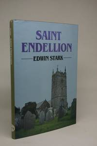 image of St. Endellion. Essays on the Church, Its Patron Saint and her Collegiate Foundation