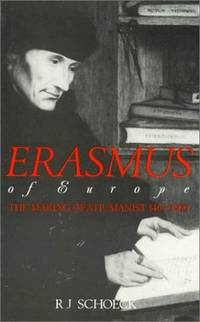 image of Erasmus of Europe: The Making of a Humanist