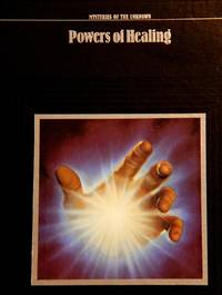 image of Powers of Healing (Mysteries of the Unknown)