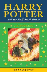Harry Potter and the Half-Blood Prince by Rowling, J. K