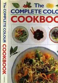 THE COMPLETE COLOUR COOKBOOK