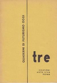 Quaderni di Futurismo oggi. Tre