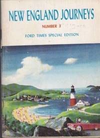 image of New England Journeys Number 3 Ford Times Special Edition
