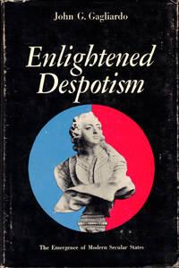 Enlightened Despotism: The Emergence of Modern Secular States