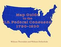 Map Guide to the U.S. Federal Censuses, 1790-1920 by William Thorndale; William Dollarhide - Paperback - January 2000 - from Providence In Motion and Biblio.co.uk