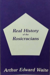 Real History of the Rosicrucians