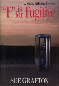 F IS FOR FUGITIVE ..