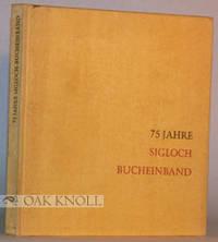 Stuttgart: Grossbuchbinderei Sigloch, 1959. cloth. Bookbinding. 4to. cloth. Not paginated. Not in Br...