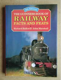 The Guinness Book of Railway Facts and Feats. 6th Edition.