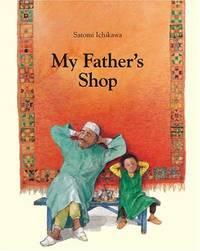 My Father's Shop by Ichikawa, Satomi