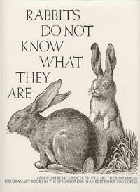 Rabbits Do Not Know What They Are