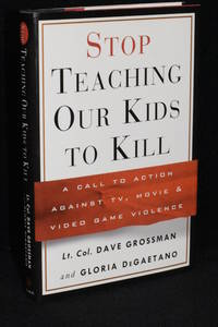 image of Stop Teaching Our Kids To Kill; A Call to Action Against TV, Movie & Video Game Violence