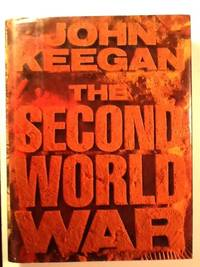 The Second World War: A History to Commemorate the Fiftieth Anniversaryof the Outbreak by Taylor, Alan J P