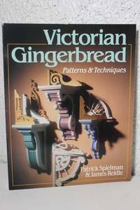Victorian Gingerbread Patterns & Techniques