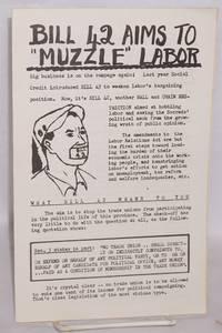 Bill 42 aims to muzzle labor
