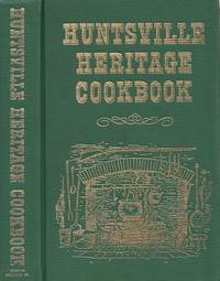 Huntsville Heritage Cookbook by  C. E.; Cookbook  Committee Monroe - Hardcover - Reprint Edition  - 1981 - from BOOX and Biblio.com
