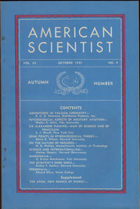 AMERICAN SCIENTIST, Vol. 33, No. 4, Autumn Number, October 1945,  with Supplement: The Atom, New Source of Energy, A Tide in the Affairs of Men.