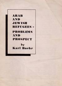 ARAB AND JEWISH REFUGEES - PROBLEMS AND PROSPECT
