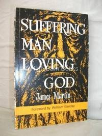 Suffering Man, Loving God by  James D Martin - Paperback - 1969 - from The Old Bookshelf and Biblio.com