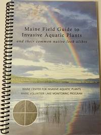 Maine Field Guide to Invasive Aquatic Plants
