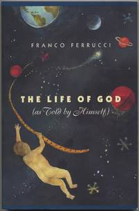 The Life of God: As Told by Himself