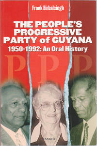 image of The People's Progressive Party of Guyana: 1950-1992, an Oral History