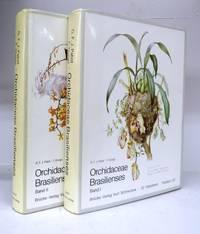 Orchidaceae Brasilienses Band I & II