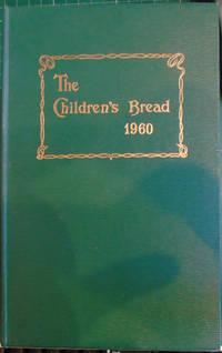 The Children's Bread 1960, 1962, 1963, 1964 & 1965