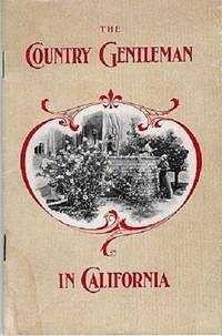 THE COUNTRY GENTLEMAN IN CALIFORNIA [cover title]