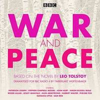 image of War and Peace: BBC Radio 4 full-cast dramatisation