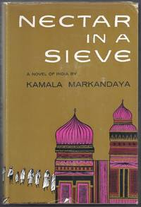Nectar in a Sieve.  A Novel of India