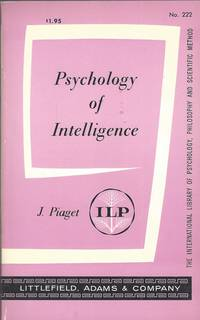 The Psychology of Intelligence (International Library of Psychology, Philosophy, and Scientific Method).